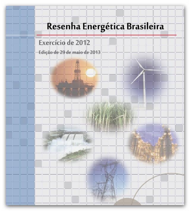 Resenha Energética Brasileira 2012