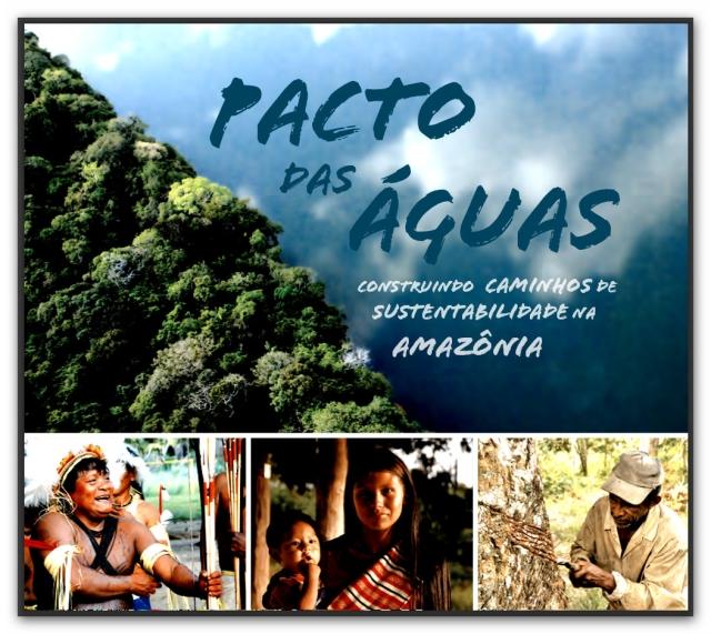 Pacto das Águas - Livro e DVD - Agosto 2013
