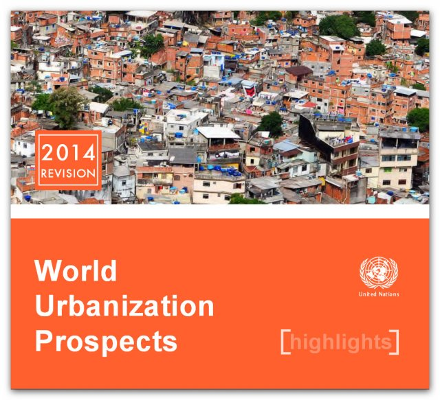 United Nations World Urbanization Prospects, The 2014 Revision: Highlights